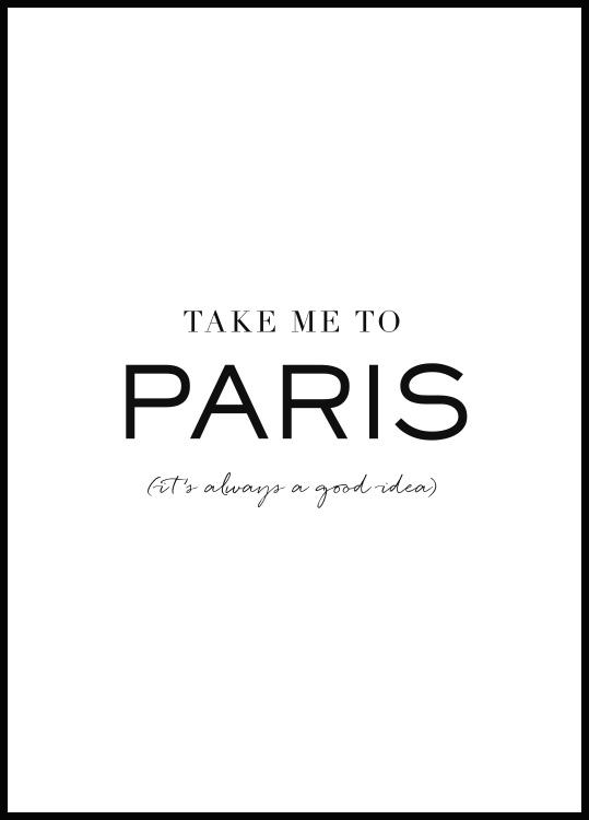 Take me to Paris Poster